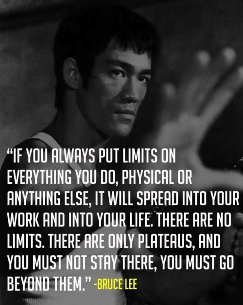 bruce lee quotes  limits plateaus